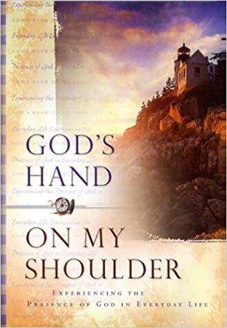 God's Hand on My Shoulder
